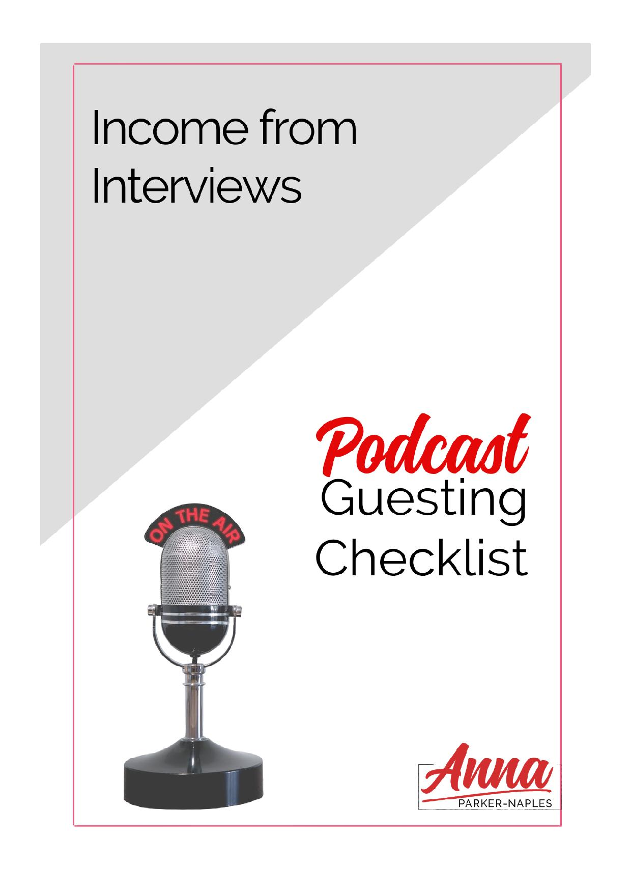 Income from Interviews Podcast Guesting Checklist